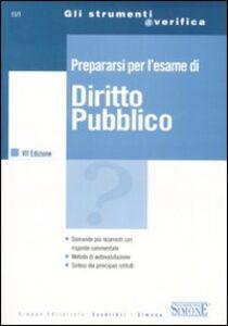 Libro Prepararsi per l'esame di diritto pubblico