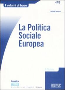 La politica sociale europea