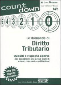 Libro Le domande di diritto tributario