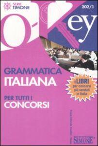Libro Grammatica italiana per tutti i concorsi