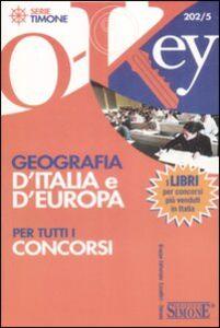 Libro Geografia d'Italia e d'Europa per tutti i concorsi