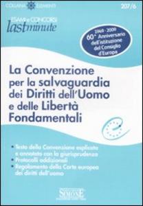 Libro La convenzione per la salvaguardia dei diritti dell'uomo e delle libertà fondamentali