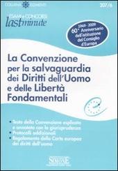La convenzione per la salvaguardia dei diritti dell'uomo e delle libertà fondamentali