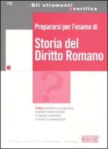 Libro Prepararsi per l'esame di storia del diritto romano
