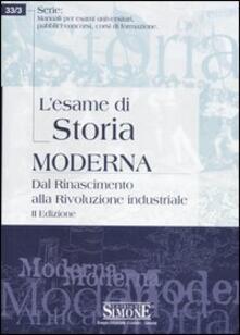 Secchiarapita.it L' esame di storia moderna. Dal Rinascimento alla Rivoluzione industriale Image