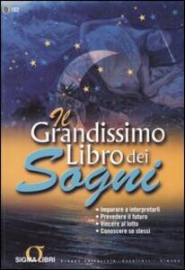 Il grandissimo libro dei sogni