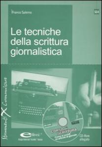 Libro Le tecniche della scrittura giornalistica. Con CD-ROM Franco Salerno