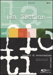 Libro La fiction Silvia Leonzi