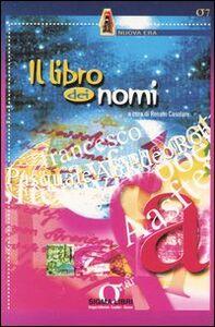 Foto Cover di Il libro dei nomi, Libro di  edito da Sigma Libri