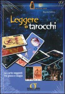 Libro Leggere i tarocchi. Con gadget Maurizio Elettrico