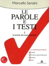 PAROLE E I TESTI 1+2