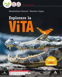 ESPLORARE LA VITA TERZA ED. ED. MISTA