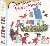 Storie piccole. Ediz. illustrata
