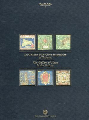 La Galleria delle Carte geografiche in Vaticano. Ediz. illustrata