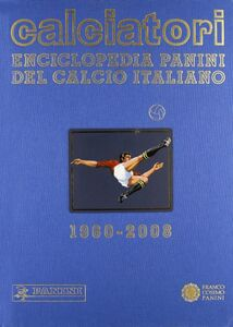 Libro Calciatori. Enciclopedia Panini del calcio italiano 2006-2008. Vol. 12