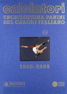 Antondemarirreguera.es Calciatori. Enciclopedia Panini del calcio italiano 2006-2008. Vol. 12 Image