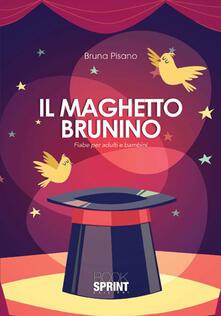 Il maghetto Brunino. Fiabe per adulti e bambini.pdf