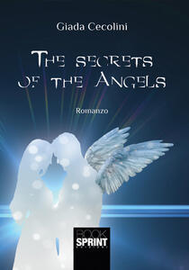 Libro The secrets of the angels PDF - Scarica In Italiano
