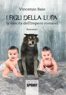 Osteriacasadimare.it I figli della lupa. La nascita dell'Impero romano Image