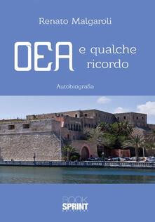 OEA e qualche ricordo