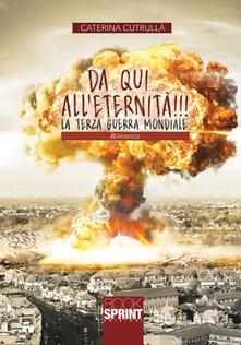 Da qui alleternità!!! La terza guerra mondiale.pdf