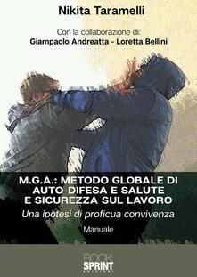 M.G.A.: Metodo globale di auto-difesa e salute e sicurezza sul lavoro. Una ipotesi di proficua convivenza.pdf
