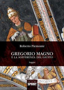Gregorio Magno e la sofferenza del giusto - Roberto Piemonte - copertina