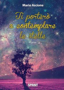 Ti porterò a contemplare le stelle