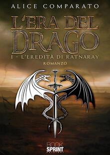 L eredità di Ratnaray. Lera del drago. Vol. 1.pdf