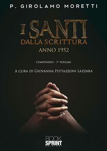 Rallydeicolliscaligeri.it I santi dalla scrittura. Anno 1952. Vol. 1 Image
