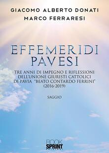 Camfeed.it Effemeridi Pavesi. Tre anni di impegno e riflessioni dell'unione giuristi cattolici di Pavia «Beato Contardo Ferrini» (2016-2019) Image