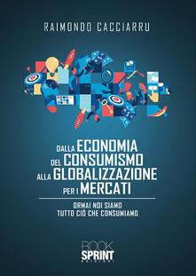 Premioquesti.it Dalla economia del consumismo alla globalizzazione per i mercati Image