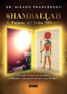 Fondazionesergioperlamusica.it Shamballah. Il faraone del terzo millennio Image