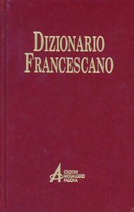 Foto Cover di Dizionario francescano, Libro di  edito da EMP