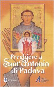 Libro Preghiere a sant'Antonio di Padova