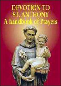 Libro Devotion to st. Anthony. A handbook of prayers