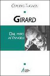 Girard. Dal mito ai vangeli