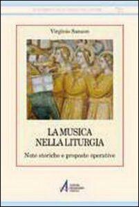 Libro La musica nella liturgia. Note storiche e proposte operative Virginio Sanson