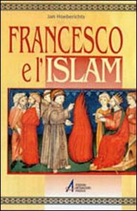 Francesco e l'Islam