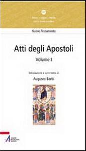 Atti degli Apostoli (capitoli 1-14)