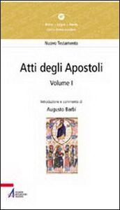 Libro Atti degli Apostoli (capitoli 1-14) Augusto Barbi