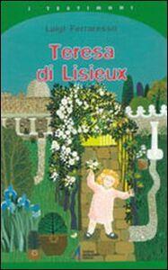 Foto Cover di Teresa di Lisieux, Libro di Luigi Ferraresso, edito da EMP