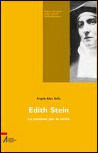 Edith Stein. La passione per la verità