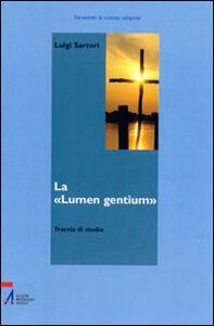 La «Lumen gentium». Traccia di studio