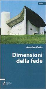 Libro Dimensioni della fede Anselm Grün