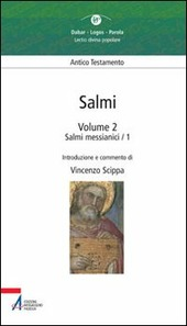 Salmi. Vol. 2: Salmi messianici 1.