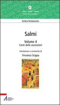 Salmi. Canti delle ascensioni. Vol. 4