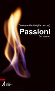 Libro Passioni. Pro e contro