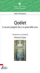 Libro Qoèlet. L'«arcano progetto Dio e la gioia della vita» Vincenzo Scippa
