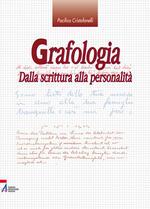 Grafologia. Dalla scrittura alla personalità